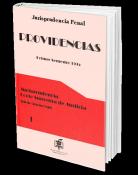 providencias.-jurisprudencia-penal-tomo-i