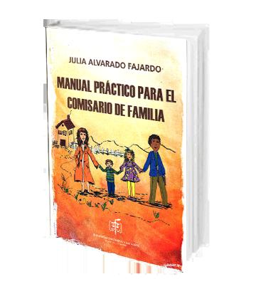 Alvarado Fajardo Julia Manual Practico para el Comisario de Familia