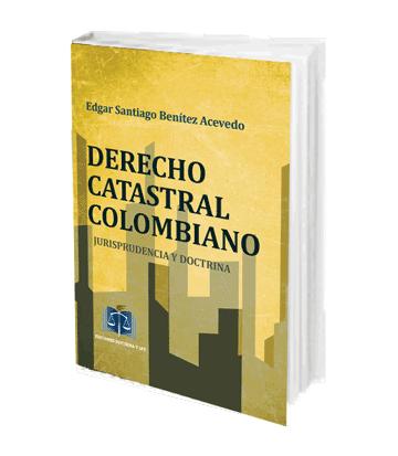 Benitez Acevedo Edgar Santiago Derecho Catastral Colombiano