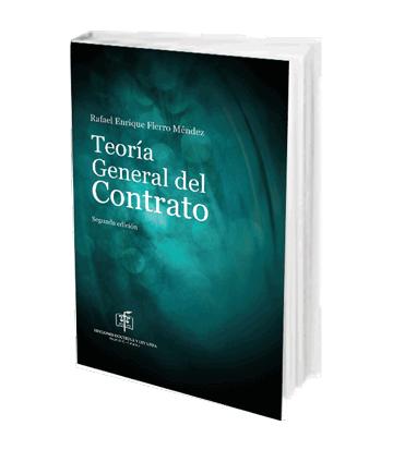 Fierro Mendez Rafael Teoria General del Contrato