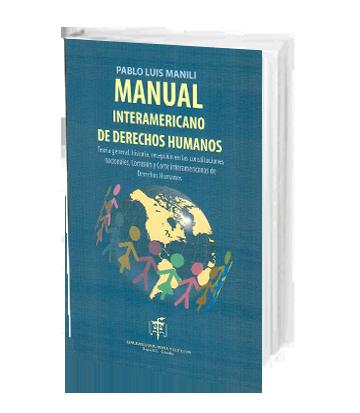 Manili Pablo Luis Manual Interamericano de Derechos Humanos Teoria general hi