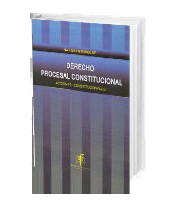 Nisimblat Nattan Derecho Procesal Constitucional Acciones Constitucionales