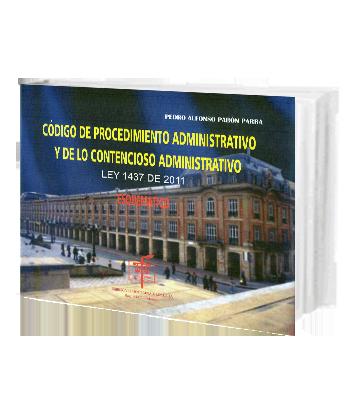 Pabon Parra Pedro Codigo de Procedimiento Admin y de lo Cont Ad Esquema