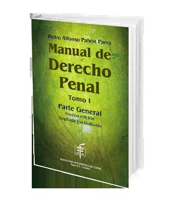 Pabon Parra Pedro Manual de Derecho Penal Tomo I Parte General 9a Edicion