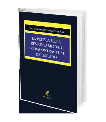 Pinzon Muñoz Carlos Enrique La Prueba de la Responsabilidad Extr