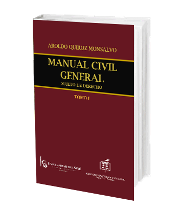 Quiroz Monsalvo Aroldo Manual Civil General Sujeto de Derecho Tomo I