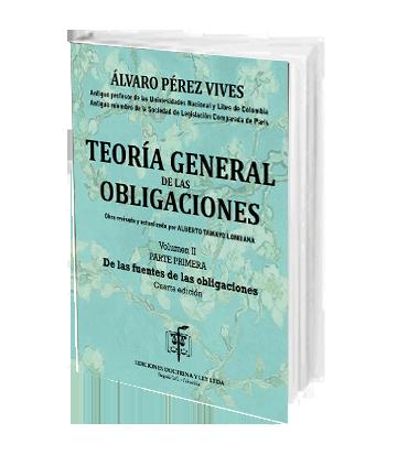 Teoria General de las Obligaciones Vol II Parte Primera De las Fuentes de las Obligaciones Continuacion