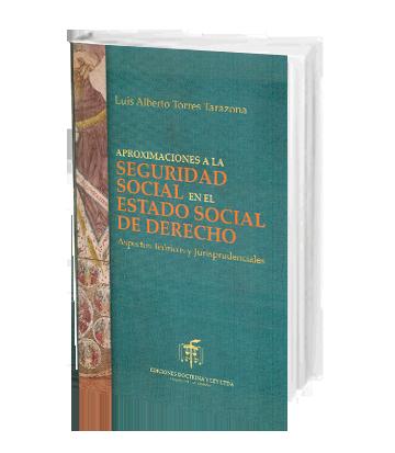 Torres Tarazona Luis Aproximaciones a la Seguridad Social en el Estado
