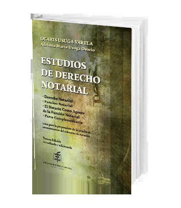 Usuga Varela Ocaris Estudios de Derecho Notarial Derecho Notarial Funcion Notarial El Notario Como Agente de la Func