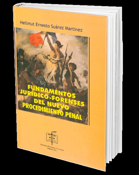 fundamentos-juridico-forenses-del-nuevo-procedimiento-penal