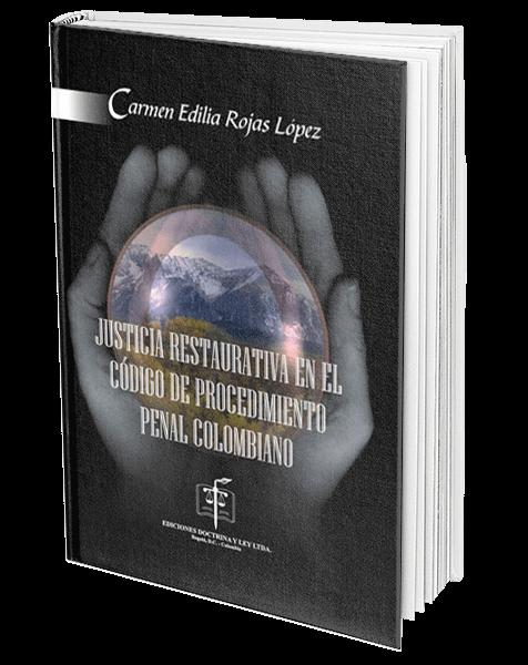 justicia-restaurativa-en-el-codigo-de-procedimiento-penal-colombiano