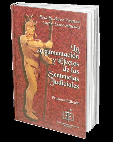 la-argumentacion-y-efectos-de-las-sentencias-judiciales