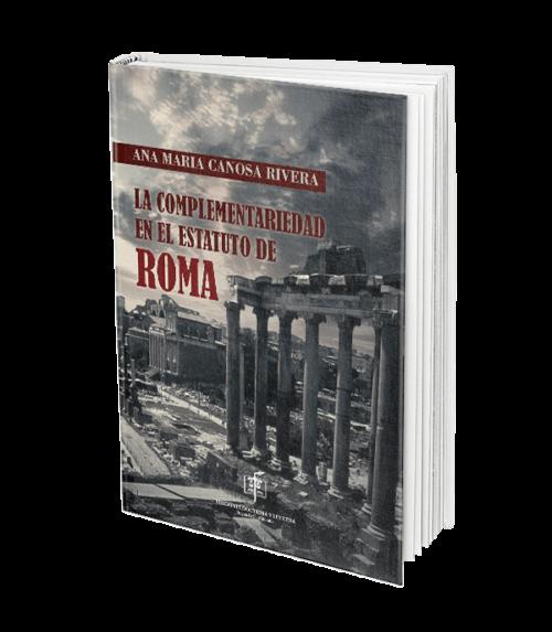 la-complementariedad-en-el-estatuto-de-roma