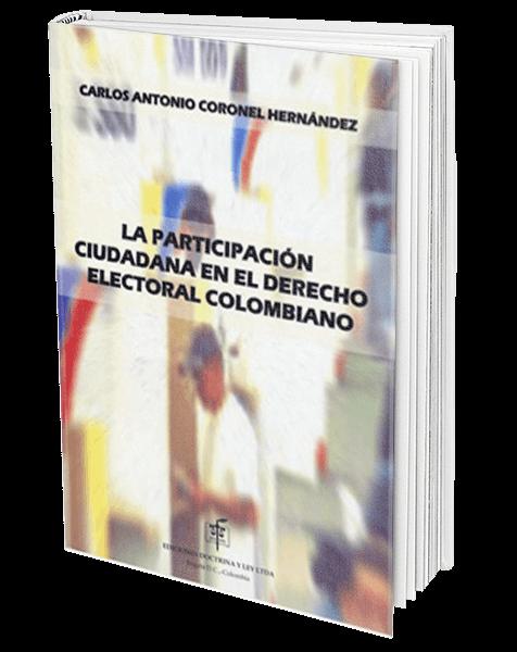 la-participacion-ciudadana-en-el-derecho-electoral-colombiano_o