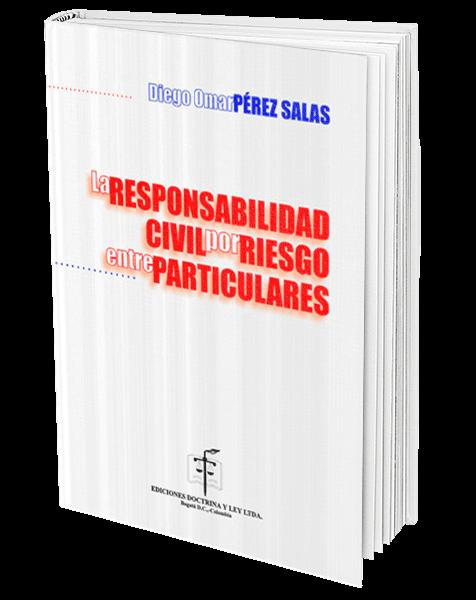la-responsabilidad-civil-por-riesgo-entre-particulares