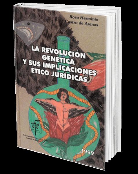la-revolucion-genetica-y-sus-implicaciones-etico-juridicas