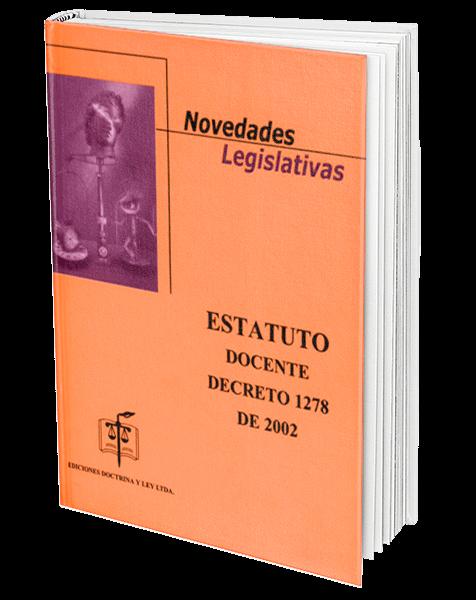 novedades-legislativas-decreto-1278-de-2002