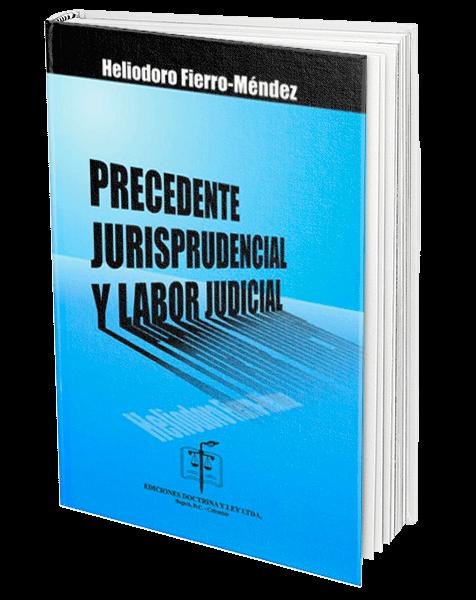 precedente-jurisprudencial-y-labor-judicial