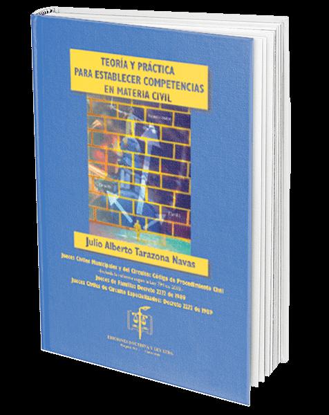 teoria-y-practica-para-establecer-competencias-en-materia-civil