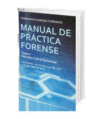 Canosa Torra Manual de Practica Forense 2 Tomos Derecho Civil Comercial Familiar Administrativo