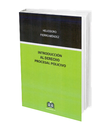 Fierro Mendez Heliodoro Introduccion al Derecho Procesal Po