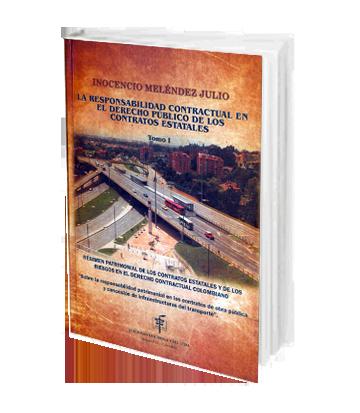 Melendez Julio Inocencio La responsabilidad Contractual en el derecho publico Tomo I