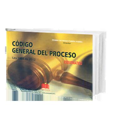 Pabon Parra Pedro Codigo General del Proceso Ley 1564 de 2012 Esquematico