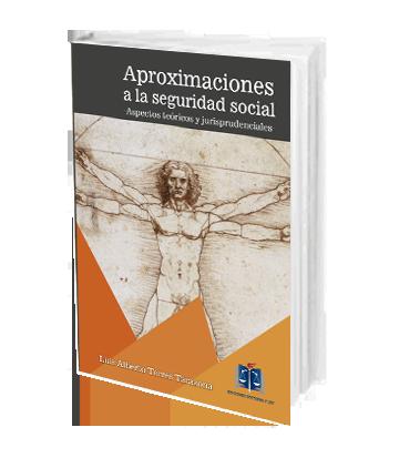 Torres Tarazona Luis Alberto Aproximaciones a la seguridad social