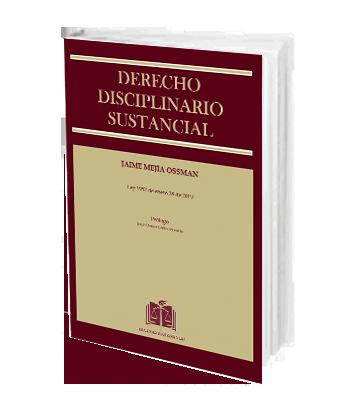 Mejia Ossman Jaime DERECHO DISCIPLINARIO Sustancial