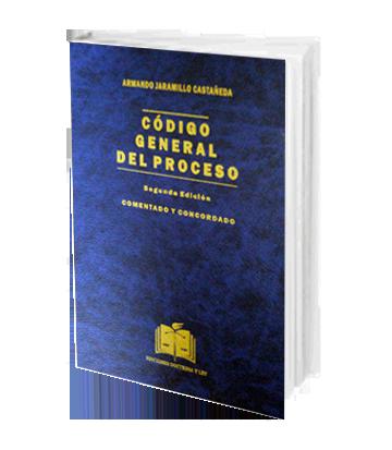 Jaramillo Castaneda Codigo General del Proceso
