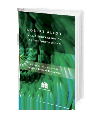 Robert Alexi y la ponderacion en la Corte Constitucional
