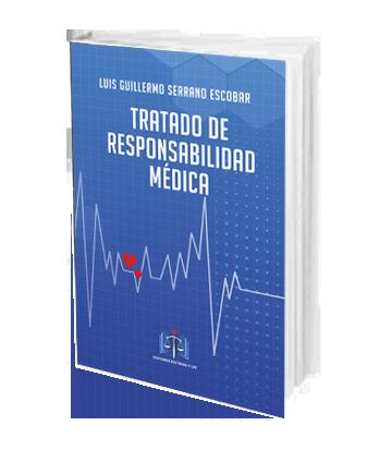 Tratado de responsabilidad medica