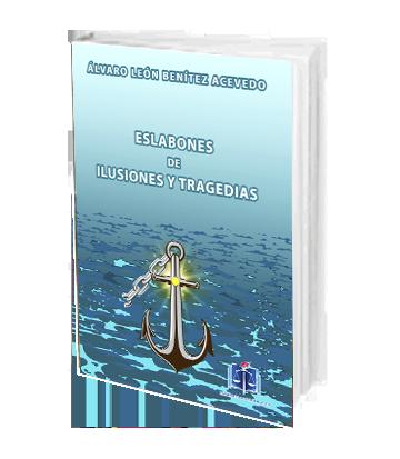 Eslabones de ilusiones y tragedias
